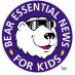 Bear Essential News for Kids